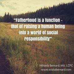 The role of the father when raising children. What does it mean to be a father?