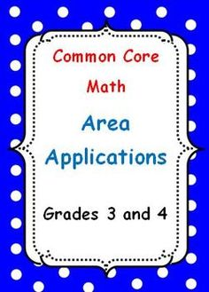 FREE Common Core Math Area Applications Grades 3 and 4