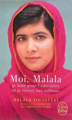 Moi, Malala je lutte pour l'éducation et je résiste aux talibans - MALALA YOUSAFZAI