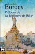 PRÓLOGOS DE LA BIBLIOTECA DE BABEL
