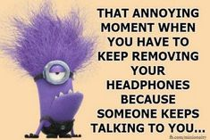 Or you keep pausing and rewinding the tv show because you keep missing what is going on!