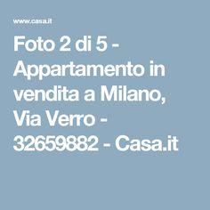 Foto 2 di 5 - Appartamento in vendita a Milano, Via Verro - 32659882 - Casa.it