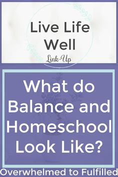 Homeschool / How to Balance Homeschol? / Time for Homeschool / Homeschool Mom / We all have those days where we're chasing dropped balls instead of keeping them balanced in harmony. What do balance and homeschool look like?