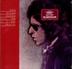 Bob Dylan - Blood On The Tracks. This album just turned 40 on Jan 20, 2015.