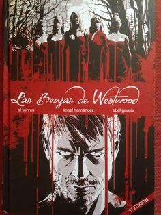 Las Brujas de Westwood de El  Torres, Ángel Hernández, Abel García y Esther Sanz.