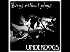 "Underdogs (ITA rock band) ""Beautiful optional girl"" - Track#4 DOGS WITHO... www.facebook.com/underdogstown www.facebook.com/pmpagency"