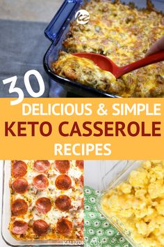 30 Keto Casserole Recipes