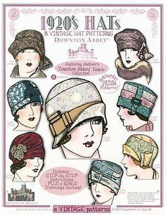 Not vintage - Downton Abbey pattern book - Hats - by e Vintage Patterns - 8 Vintage Hat Patterns featuring Andover Fabrics Downton Abbey fabric collection - 24 pages Retro Mode, Mode Vintage, Vintage Maps, Vintage Fabrics, 1920s Hats, 1920s Flapper, Image Mode, Vintage Outfits, Vintage Fashion