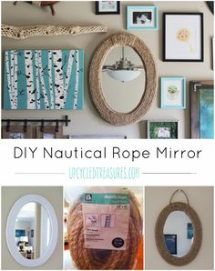 http://upcycledtreasures.com/2013/02/nautical-rope-mirror/