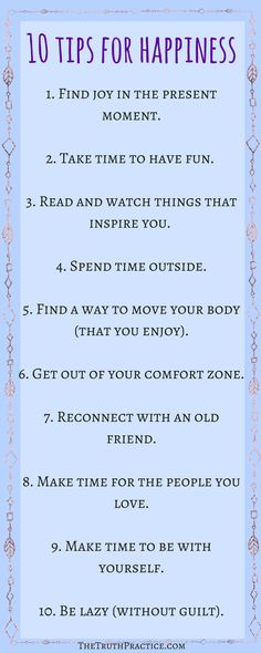 CLICK THE PIN TO READ 15 MORE tips on how to find happiness in your daily life. 25 tips for how to be happy with yourself and how to be happy in life. Get your FREE Inspiration Printable Checklist and Inspiration Journal Pages. Go to TheTruthPractice.com to read more about inspiration, authenticity, manifesting your dreams, self-love & self-care.