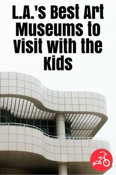 & Best Art Museums to Visit with the Kids. The best exhibits that are educational and fun for young kiddos. Educational Activities For Kids, Family Activities, California With Kids, Southern California, Marciano Art Foundation, La With Kids, Los Angeles With Kids, Getty Museum, Family Game Night