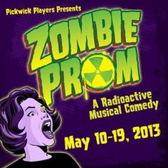 """'Zombie Prom' Auditions - Pickwick Players, part of the ACT community of local theatres, is producing """"Zombie Prom.""""    Play description: This girl-loves-ghoul rock 'n roll Off Broadway musical is set in the atomic 1950s at Enrico Fermi High, where the law is laid down by a zany, tyrannical principal."""
