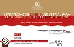 """Charlas """"Estrategias de Diseño Industrial para el Desarrollo del Sector Artesanal"""""""