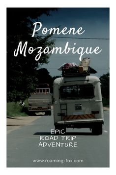 Epic road trip adventure to Pomene in Southern Mozambique. #adventure #travel #Mozambique #roadtrip #africatravel #africanadventure #tips #itinerary #route Bucket List Destinations, Travel Destinations, Road Trip Adventure, Travel Aesthetic, Africa Travel, Travel Goals, Travel Around The World, South Africa, Travel Inspiration