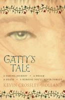 Gatty's Tale by Kevin Crossley-Holland.
