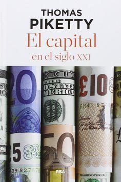 El Capital en el siglo XXI. Thomas Piketty. Máis información no catálogo: http://kmelot.biblioteca.udc.es/record=b1533343~S1*gag