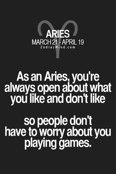 As an Aries     Fun facts about your sign here