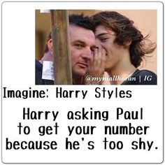 """Aww :D  If he did that, i would've smiled/blushed, then told Paul to take me to him, go up to him and say """"You don't have to be shy, sweetie."""", then kiss his cheek, and give him my number."""