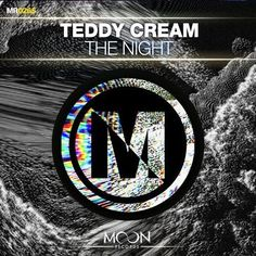Teddy Cream - The Night  #EDM #Music #FreedomOfArt  Join us and SUBMIT your Music  https://playthemove.com/SignUp
