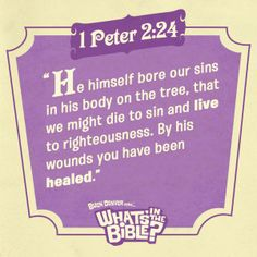 1 Peter 2:24 - Verse of the Day 8/4/14 - Whats in the Bible