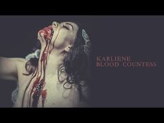 Karliene - Blood Countess - Youtube Vampire Love, Music Albums, Bob Marley, Dark Fantasy, Fun To Be One, Music Bands, Music Is Life, Blood, Interview