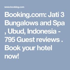 Booking.com: Jati 3 Bungalows and Spa , Ubud, Indonesia - 795 Guest reviews . Book your hotel now!