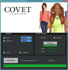 Covet Fashion Hack v1.0 (Android/iOS) Cheat 2016 tool download. With updated Covet Fashion Hack v1.0 (Android/iOS) you will have just fun. Try Covet Fashion Hack v1.0 (Android/iOS) tool. Covet Fashion Hack v1.0 (Android/iOS) working with last update.