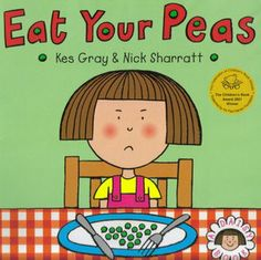 Eat Your Peas! - Kes Gray, Nick Sharratt, book, teaching resources