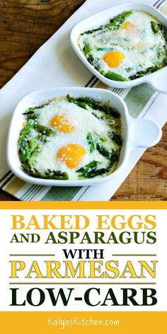 Baked Eggs and Asparagus with Parmesan is a tasty low-carb breakfast that's absolutely delicious! And this recipe is also Keto, low-glycemic, gluten-free, and South Beach Diet friendly. [found on KalynsKitchen.com] #kalynskitchen #BakedEggAsparagus #BakedEggs #EggswithAsparagus