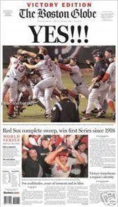2004 Red Sox Win World Series Boston Globe Newspaper (Next Day Issue) by Boston Globe. $29.95. 2004 Red Sox Win World Series Boston Globe (Next Day Issue) October 28th, 2004 - Red Sox win first World Series in 80