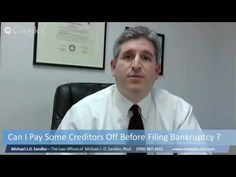 Can I Payoff Some Creditors Before Filing Bankruptcy