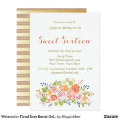 Watercolor Floral Rose Rustic Gold Sweet 16 Card This invitation has it all! Accented with watercolor flowers, gold stripes on a vintage background, and modern fonts. Personalize with your own information to make your one of a kind Sweet Sixteen Invitation.