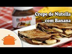 Crepe de Nutella com Banana