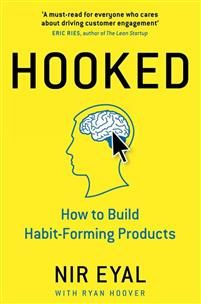 In Hooked, Nir Eyal reveals how successful companies create products people can't put down - and how you can too  'A must-read for everyone who cares about driving customer engagement' Eric Ries, author of The Lean Startup  'The most high bandwidth, high octane, and valuable presentation I have ever seen on this subject' Rory Sutherland, vice chairman, Ogilvy & Mather  Winner of best Marketing book in 800-CEO-READ Business Book Awards 2014  'The book everyone in Si...
