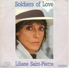 Liliane Saint-Pierre - Soldiers of love
