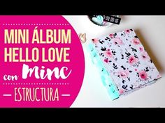 Tutorial Mini álbum Hello Love con MINC - Estructura - YouTube
