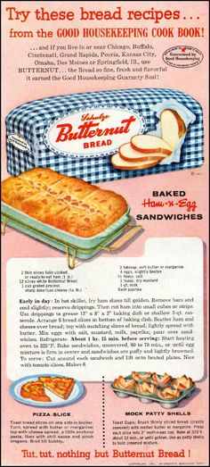 SCHULZE BUTTERNUT BREAD GOOD HOUSE            KEEPING 05/01/1957 p. 142             baked ham and cheese sandwiches plus