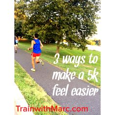 3 ways to make a 5k easier