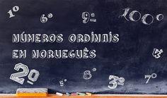 Os números ordinais (ordenstall) são usados em norueguês  quando queremos indicar ordem ou posição de algo.