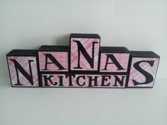 Wood Block Sign  Nana's Kitchen by ForeverYoursCreation on Etsy, $24.95