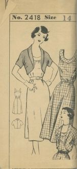 An unused ca. 1940's unbranded pattern 2418.  One-piece sundress has circular banded neckline, dart-fitted waistline and moderately flared skirt.  Bolero jacket has rounded open front with shawl collar and tight-fitted kimono short sleeves.