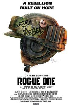 Star Wars Rogue One Born to Rebel Art Prints
