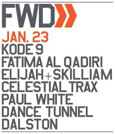 FWD feat. Kode 9 | Dance Tunnel | London | https://beatguide.me/london/event/dance-tunnel-fwd-with-kode-9-fatima-al-qadiri-20140123