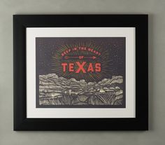 Deep in the Heart Poster Print - Show your love of the Lone Star State with this high-quality limited run poster print. Great for Dads, Grads, or Boardrooms and Bedrooms. www.paristexasco.com