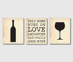 Kitchen Wall Art Set of Three 8 x 10 Prints - For wine lovers - This house runs on...Room Decor on vintage paper or chalkboard on Etsy, $42.50