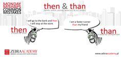 Monday Mishaps Common Mistakes | Than & Then | Zebra Academy | Business English | Native Speakers | Warszawa | English Grammar
