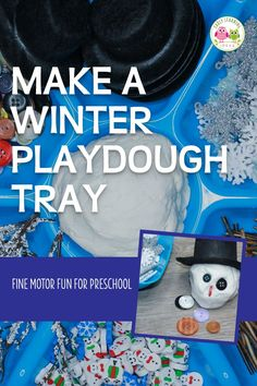 How to Easily Make a Winter Playdough Tray Playdough Activities, Motor Activities, Science Activities, Snow Theme, Winter Theme, Homemade Playdough, Build A Snowman, Preschool Classroom, Fine Motor Skills