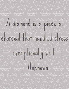 Motivational Monday - Diamond