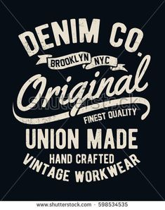 Find Vintage denim typography for t shirt and other uses Stock Vectors and millions of other royalty-free stock photos, illustrations, and vectors in the Shutterstock collection. Thousands of new, high-quality images added every day.