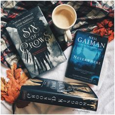 Six of crows, crooked kingdom, and Neverwhere. Books to read.